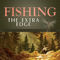 Fishing The Extra Edge